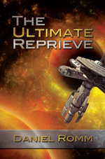 The Ultimate Reprieve - Daniel Romm