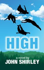High - John Shirley