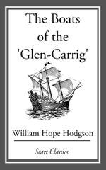 The Boats of the 'Glen-Carrig' - William Hope Hodgson