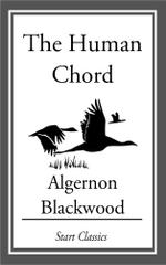 The Human Chord - Algernon Blackwood