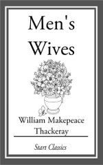 Men's Wives - William Makepeace Thackeray
