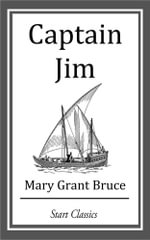 Captain Jim - Mary Grant Bruce