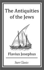 The Antiquities of the Jews (Footnotes) - Flavius Josephus