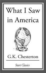 What I Saw in America - G. K. Chesterton