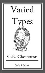 Varied Types - G. K. Chesterton