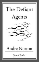 The Defiant Angels - Andre Norton