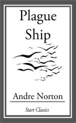 Plague Ship - Andre Norton