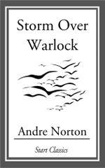 Storm Over Warlock - Andre Norton