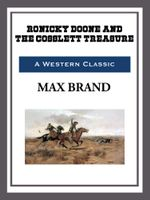 Ronicky Doone and the Cosslett Treasure - Max Brand