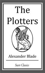 The Plotters - Alexander Blade