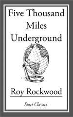 Five Thousand Miles Underground - Roy Rockwood