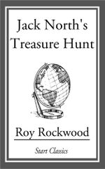 Jack North's Treasure Hunt - Roy Rockwood