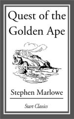 The Quest of the Golden Ape - Stephen Marlowe
