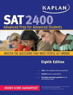Kaplan SAT 2400 : Advanced Prep for Advanced Students - Kaplan