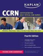 CCRN : Certification for Adult Critical Care Nurses - Kaplan