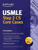 USMLE Step 2 CS Core Cases - M.D. Phillip Brottman