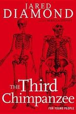 The Third Chimpanzee for Young People - Professor Jared Diamond