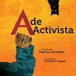 A de Activista - Martha E Gonzalez