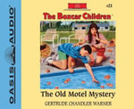 The Old Motel Mystery (Library Edition) - Gertrude Chandler Warner