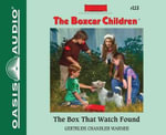 The Box That Watch Found - Gertrude Chandler Warner