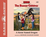 A Horse Named Dragon (Library Edition) - Gertrude Chandler Warner