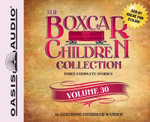 The Boxcar Children Collection, Volume 30 : The Mystery of the Mummy's Curse/The Mystery of the Star Ruby/The Stuffed Bear Mystery - Gertrude Chandler Warner