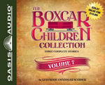 The Boxcar Children Collection, Volume 7 : Benny Uncovers a Mystery, the Haunted Cabin Mystery, the Deserted Library Mystery - Gertrude Chandler Warner