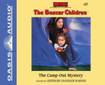 The Camp-Out Mystery (Library Edition) - Gertrude Chandler Warner