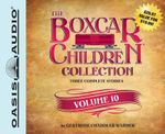 The Boxcar Children Collection Volume 10 (Library Edition) : The Mystery Girl, the Mystery Cruise, the Disappearing Friend Mystery - Gertrude Chandler Warner