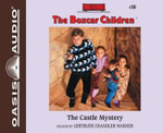 The Castle Mystery : Boxcar Children - Gertrude Chandler Warner