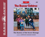 The Mystery of the Secret Message (Library Edition) : Boxcar Children - Gertrude Chandler Warner