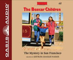 The Mystery in San Francisco (Library Edition) : Boxcar Children - Gertrude Chandler Warner