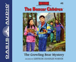 The Growling Bear Mystery (Library Edition) : Boxcar Children - Gertrude Chandler Warner