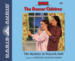 The Mystery at Peacock Hall (Library Edition) : Boxcar Children - Gertrude Chandler Warner