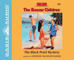 The Black Pearl Mystery (Library Edition) : Boxcar Children - Gertrude Chandler Warner