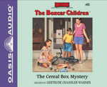 The Cereal Box Mystery (Library Edition) : Boxcar Children - Gertrude Chandler Warner