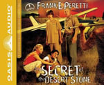 The Secret of the Desert Stone (Library Edition) - Frank Peretti