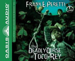 The Deadly Curse of Toco-Rey (Library Edition) - Frank Peretti
