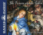 The Princess and the Goblin (Library Edition) - George MacDonald