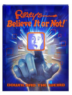 Ripley's Believe It or Not! : Download the Weird - Geoff Tibballs