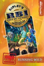 Ripley's RBI 03 : Running Wild - Ripley's Believe It Or Not!