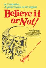 Ripley's Believe It or Not! : In Celebration... A special reissue of the original! - Ripley's Believe It Or Not!