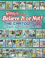 Ripley's Believe It or Not! The Cartoons 06 : Longest Running Cartoon Ever - Ripley's Believe It Or Not!