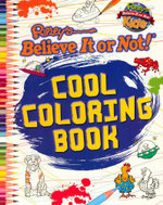 Ripley : Cool Coloring Book - Ripley's Believe It or Not!