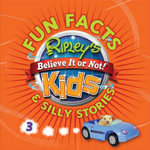Ripley's Fun Facts & Silly Stories 3 : Fun Facts Series