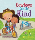 The Cowboy Who Was Kind : Marvelous Manners - Timothy Knapman