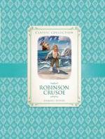 Robinson Crusoe : An Abridged Classic - Saviour Pirotta