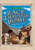Race Through Rome - Timothy Knapman