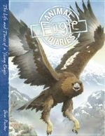 Eagle : The Life and Times of a Young Eagle - Steve Parker