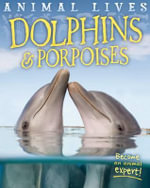 Dolphins and Porpoises - Sally Morgan